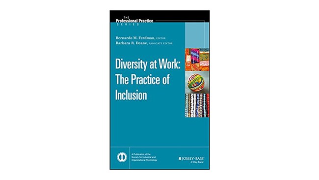 Diversity at Work: The Practice of Inclusion, by Bernardo Ferdman