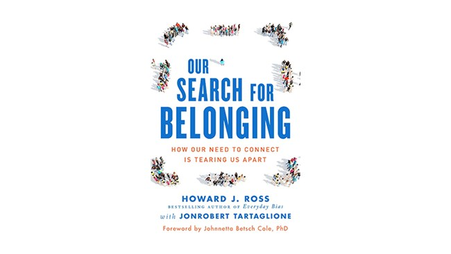 Our Search for Belonging, by Howard Ross